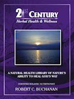 21st Century Herbal Health & Wellness af Robert Buchanan