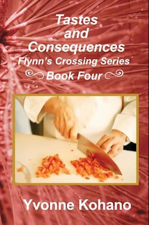 Tastes and Consequences af Yvonne Kohano