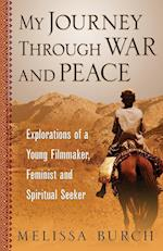 My Journey Through War and Peace (Pathfinder Trilogy Paperback, nr. 1)