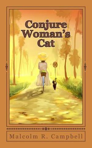Conjure Woman's Cat af Malcolm R. Campbell