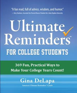 Ultimate Reminders for College Students af Gina Delapa