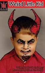 Weird Little Kid af David C. Hayes