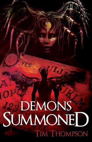 Demons Summoned af Tim Thompson