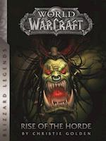 World of Warcraft Rise of the Horde (Blizzard Legends)