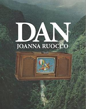 Dan af Joanna Ruocco