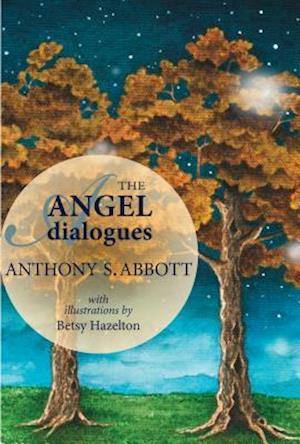 The Angel Dialogues af Anthony S. Abbott