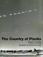 The Country of Planks af Raul Zurita