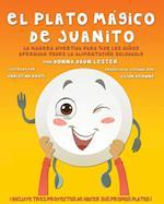 El Plato Magico de Juanito