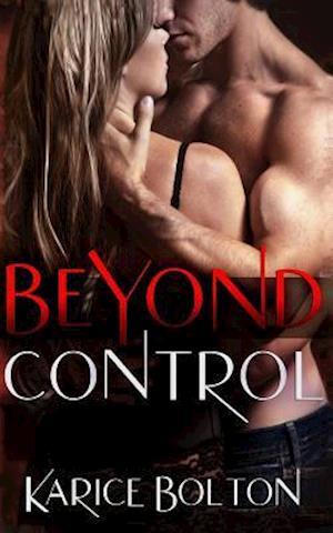 Beyond Control af Karice Bolton