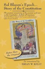 Sol Bloom's Epoch...Story of the Constitution