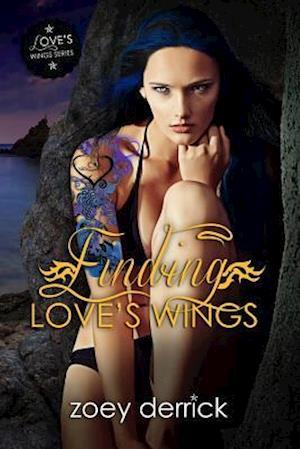 Finding Love's Wings af Zoey Derrick