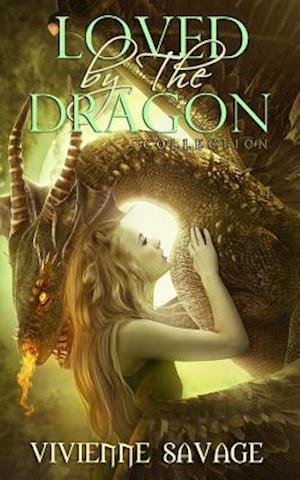 Loved by the Dragon Collection af Vivienne Savage