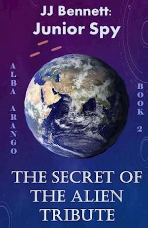 The Secret of the Alien Tribute af Alba Arango