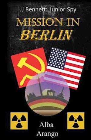 Bog, paperback Mission in Berlin af Alba Arango