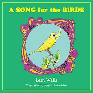 A Song for the Birds af Leah Wells