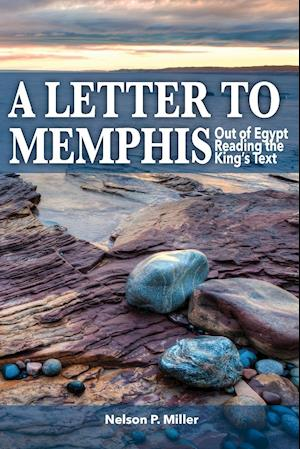 A Letter to Memphis af Nelson P. Miller
