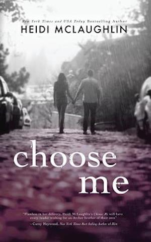 Choose Me af Heidi Mclaughlin