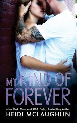 My Kind of Forever af Heidi Mclaughlin