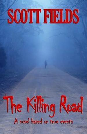 Bog, paperback The Killing Road af Scott Fields