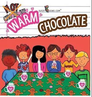 Warm Chocolate af Flitzy Books Com
