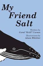 My Friend Salt