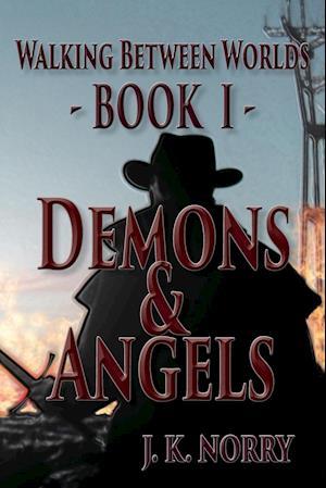Demons & Angels af J. K. Norry