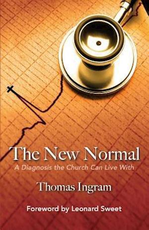 The New Normal af Dr Thomas E. Ingram