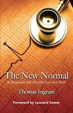 The New Normal af Dr Thomas E. Ingram