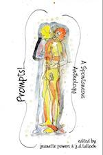 Prompts! a Spontaneous Anthology