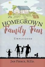Homegrown Family Fun