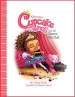 Princess Cupcake Jones and the Dance Recital (Princess Cupcake Jones)