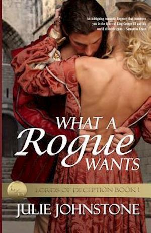 What a Rogue Wants af Julie Johnstone