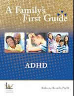 A Family's First Guide