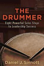The Drummer- Eight Powerful Sales Steps to Leadership Success