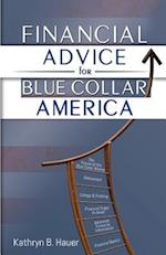 Financial Advice for Blue Collar America