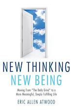 New Thinking New Being