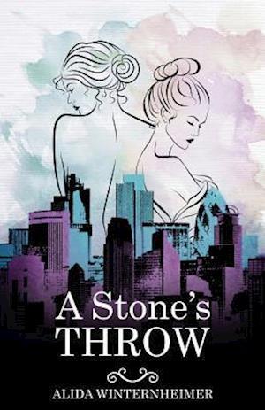 A Stone's Throw af Alida Winternheimer
