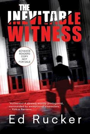 Bog, paperback The Inevitable Witness af Ed Rucker