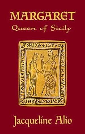 Bog, paperback Margaret, Queen of Sicily af Jacqueline Alio