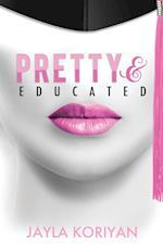 Pretty & Educated