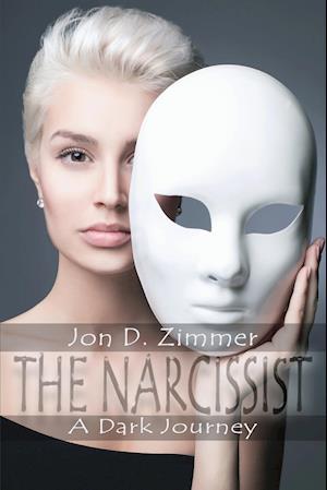 Bog, paperback The Narcissist af Jon D. Zimmer