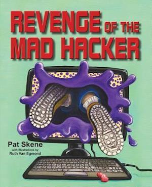 Revenge of the Mad Hacker af Pat Skene