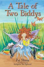 A Tale of Two Biddys af Pat Skene