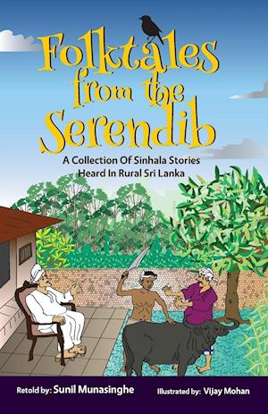 Bog, paperback Folktales from the Serendib af Sunil (Soma) Munasinghe