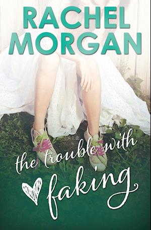 Bog, paperback The Trouble with Faking af Rachel Morgan