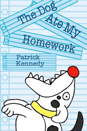 Dog Ate My Homework af Patrick Kennedy
