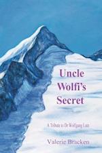 Uncle Wolfi's Secret