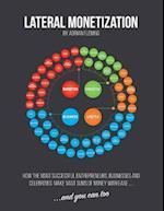 Lateral Monetization