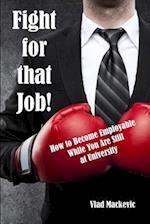 Fight for That Job! af Vlad Mackevic