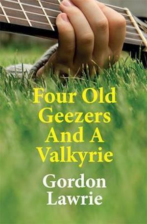 Bog, paperback Four Old Geezers and a Valkyrie af Gordon Lawrie